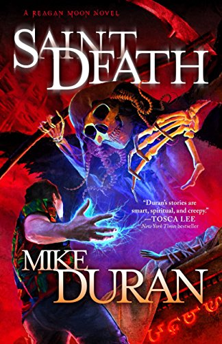 "Book Review: ""Saint Death"" by Mike Duran"