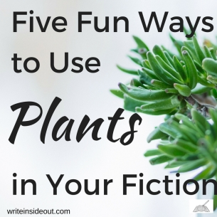 Five Fun Ways to use in your fiction
