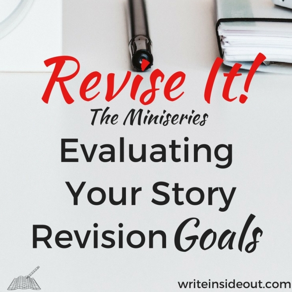 Evaluating Your Story Revision Goals